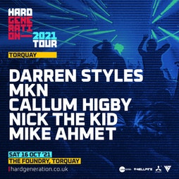 Hard Generation Presents Darren Styles Tickets | The Foundry Nightclub Torquay  | Sat 16th October 2021 Lineup