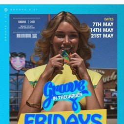 Groove In The Garden Tickets | 54 LIVERPOOL Liverpool  | Fri 21st May 2021 Lineup