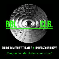 BBL CLB x Crazy P Soundsystem  | Virtual Event Online  | Sat 27th February 2021 Lineup