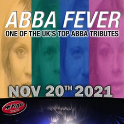 ABBA Fever Tickets | Hamworthy Labour Club Poole  | Sat 20th November 2021 Lineup