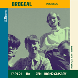 Brogeal + Jordan Phillips + Faltics + guests Tickets | Room2 Glasgow  | Fri 17th September 2021 Lineup