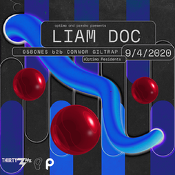 Optima & Presha Presents: Liam Doc // 95Bones b2b Connor Giltrap Tickets | Thirty3Hz Guildford  | Sat 9th October 2021 Lineup