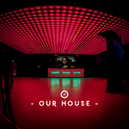 Our House @ MiNT Warehouse Tickets | Mint Warehouse Leeds  | Sat 4th September 2021 Lineup