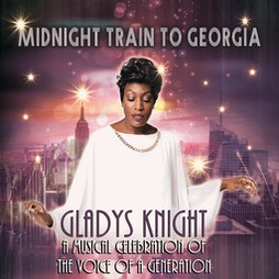 Gladys Knight: Midnight Train To Georgia   Gaiety Theatre Ayr    Sat 16th October 2021 Lineup