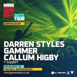 Hard Generation 2021 Tour Presents Darren Styles Tickets   The Mill  Birmingham    Fri 26th November 2021 Lineup