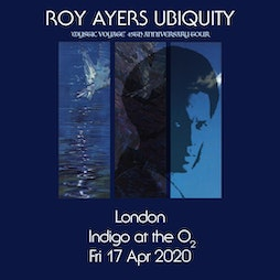 Roy Ayers Ubiquity 'Mystic Voyage' 45th Anniversary Tickets | The Jazz Cafe London  | Sun 20th February 2022 Lineup