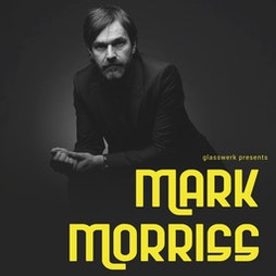 Mark Morriss Tickets | Grand Central Hall Liverpool  | Sat 12th June 2021 Lineup