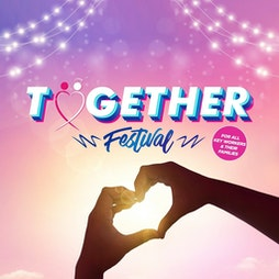 Together Festival Tickets | Mote Park Maidstone, Kent  | Sat 14th August 2021 Lineup