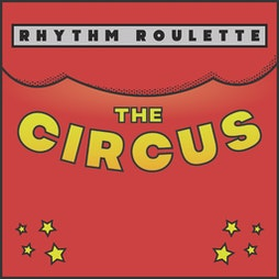 Rhythm R: The Circus Tickets   The Deaf Institute Manchester    Sat 25th September 2021 Lineup