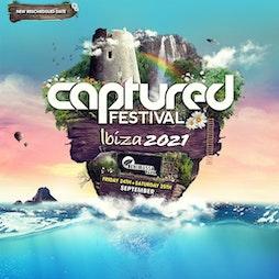 Captured Festival 2021 Tickets   Benimussa Park San Antonio    Fri 24th September 2021 Lineup