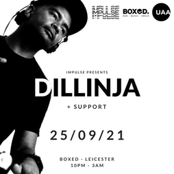 Impulse Presents 'Dillinja' Tickets | Boxed Bar And Music Venue  Leicester  | Sat 25th September 2021 Lineup