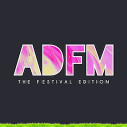 ADFM - The Festival Edition Tickets   Dog And Duck Outwood  REDHILL    Sat 4th September 2021 Lineup