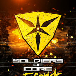 Soldiers Of Core & Friends Tickets | Joshua Brooks Manchester  | Fri 12th March 2021 Lineup