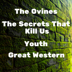 The Ovines, The Secrets That Kill Us, Youth, Great Western Tickets | The Fiddlers Elbow London  | Wed 18th August 2021 Lineup