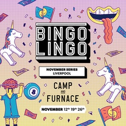 Bingo Lingo Tickets | Camp And Furnace Liverpool   | Fri 12th November 2021 Lineup