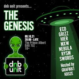 DNB UNIT PRESENTS: THE GENESIS Tickets | The Prince Albert Bexleyheath  | Sat 9th October 2021 Lineup