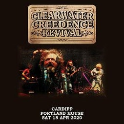 Clearwater Credence Revival Tickets | Portland House Cardiff Bay  | Sat 17th April 2021 Lineup