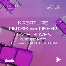 Cuebd Presents - Kreature, Antss, Ozzie Guven Tickets | South Manchester  | Fri 30th July 2021 Lineup