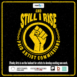 And Still I Rise Leicester Showcase Tickets   2Funky Music Cafe Leicester    Thu 21st October 2021 Lineup