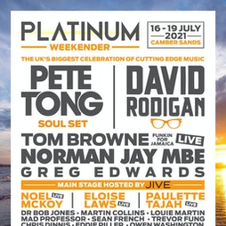 The Platinum Weekender  Tickets | Pontins Camber Sands Camber  | Fri 16th July 2021 Lineup