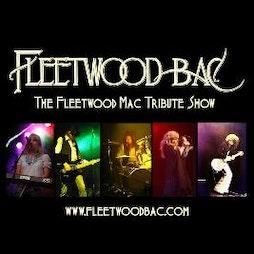 FLEETWOOD BAC!!!!  The Fleetwood Mac Tribute Show Tickets   Civic Hall Cottingham Cottingham    Fri 25th June 2021 Lineup