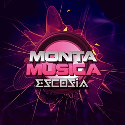 Monta Musica Escocia - Sat 3rd July 2021 - We're Back! Tickets   The Classic Grand Glasgow    Sat 3rd July 2021 Lineup