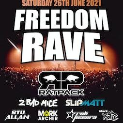 Freedom Rave  Tickets | Bowlers Exhibition Centre Manchester  | Sat 24th July 2021 Lineup
