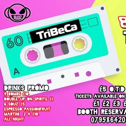 Reviews: 80s & 90s Time Warp    Tribeca Manchester    Thu 22nd July 2021