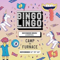 Bingo Lingo Tickets | Camp And Furnace Liverpool   | Fri 19th November 2021 Lineup