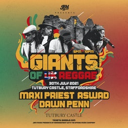 Giants Of UK Reggae Tickets   Tutbury Castle Tutbury    Fri 30th July 2021 Lineup