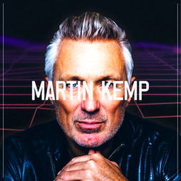 Martin Kemp - Back To The 80s Tickets | Camp And Furnace Liverpool   | Tue 28th December 2021 Lineup