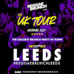 The Reggae Brunch - Sat 23rd Oct Leeds UK Tour Tickets | The Warehouse Leeds  | Sat 23rd October 2021 Lineup