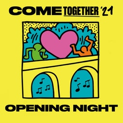 Opening Night (Come Together 2021) : In Aid Of NHS Charitie Tickets | Digbeth Arena Birmingham  | Fri 29th October 2021 Lineup