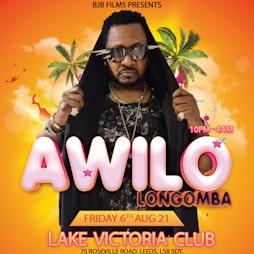 Awilo Concert Tickets | Lake Victoria Club Leeds  | Fri 6th August 2021 Lineup