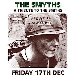 The Smyths: Meat is Murder & Queen is Dead Tour - Edinburgh 2021 Tickets   La Belle Angele Edinburgh    Fri 17th December 2021 Lineup