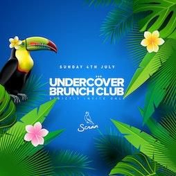 Undercover Brunch Club Tickets | Scran Brunch And Cocktails Edinburgh  | Sun 8th August 2021 Lineup
