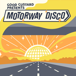 Good Custard Presents: Motorway Disco with MQN Brothers Tickets | HATCH Manchester  | Fri 20th August 2021 Lineup