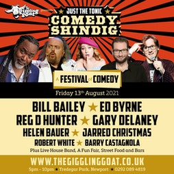 The Giggling Goat & Just The Tonic presents Bill Bailey + Guests Tickets | Tredegar Park Newport  | Fri 13th August 2021 Lineup