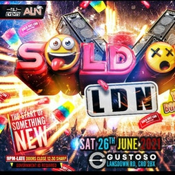 Reviews: Sold out Ldn  | Gustoso Croydon  | Sat 26th June 2021