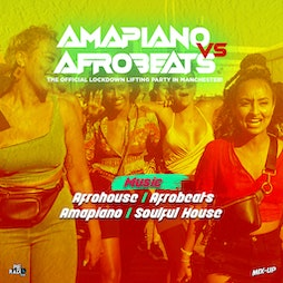 Amapiano V Afrobeats Day Party Tickets | Bowlers Exhibition Centre Manchester  | Sun 27th June 2021 Lineup