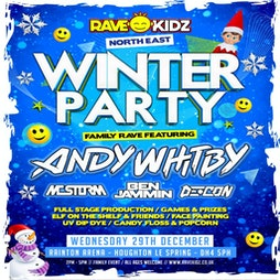 Rave Kidz Winter Party Tickets   Rainton Arena Houghton-le-Spring    Wed 29th December 2021 Lineup