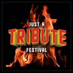 Just A Tribute Festival Tickets | Kempton Park Racecourse Sunbury On Thames  | Sun 26th September 2021 Lineup