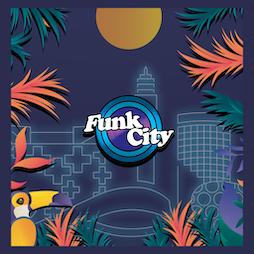 Funk City presents: FUNK CARTEL Tickets   Mama Roux's Digbeth, Birmingham    Fri 2nd July 2021 Lineup