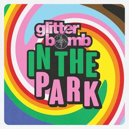 Glitterbomb In The Park Tickets | Mote Park Maidstone, Kent  | Fri 13th August 2021 Lineup