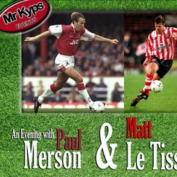 An Evening with Paul Merson and Matt Le Tissier Tickets   The Allendale Centre Wimborne    Wed 15th September 2021 Lineup
