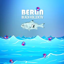 Berlin Beach Kollektiv Tickets | The Volks Brighton  | Fri 30th April 2021 Lineup