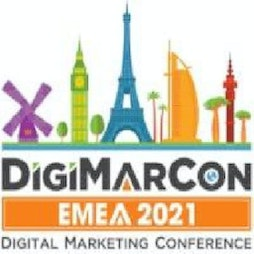 DigiMarCon EMEA 2021 - Digital Marketing, Media and Advertising    Virtual Event Online    Wed 20th October 2021 Lineup