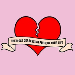 The Most Depressing Pride Of Your Life Tickets | YES Basement Manchester  | Sat 28th August 2021 Lineup