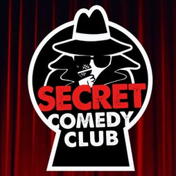 The Secret Comedy Club Fridays Early Show Tickets   Artista Cafe And Gallery Hove    Fri 24th September 2021 Lineup