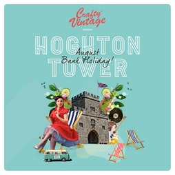 Venue: Crafty Vintage : Family Festival : August Bank Holiday | Hoghton Tower Preston  | Sat 28th August 2021